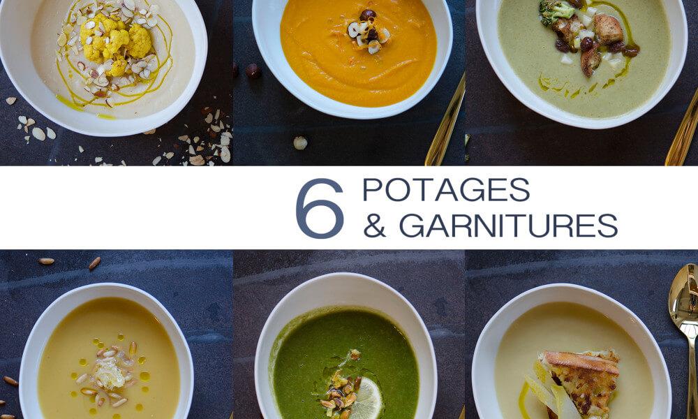 Mes 6 meilleures recettes de potages et leurs garnitures